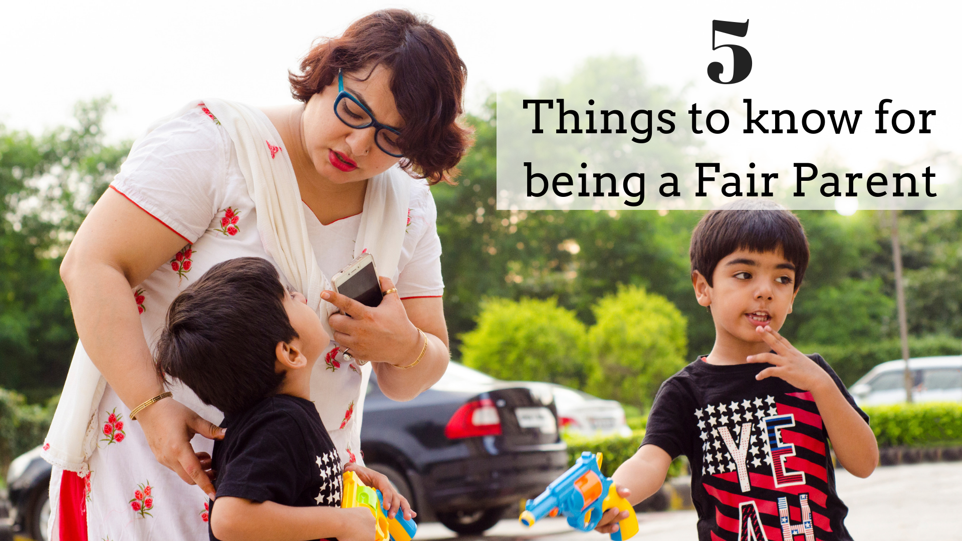 things to know for being a fair parent
